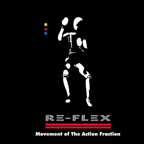 Movement of the Action Fraction de Re-Flex