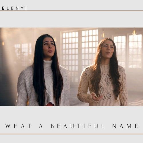 What a Beautiful Name de Elenyi
