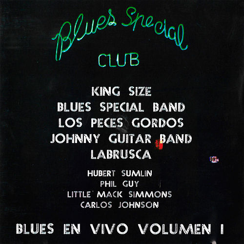 Blues Special Club: Blues en Vivo, Vol. 1 de German Garcia