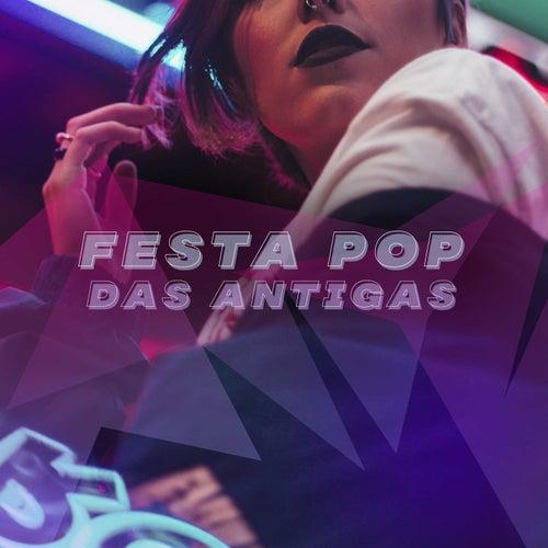 Festa Pop das Antigas de Various Artists