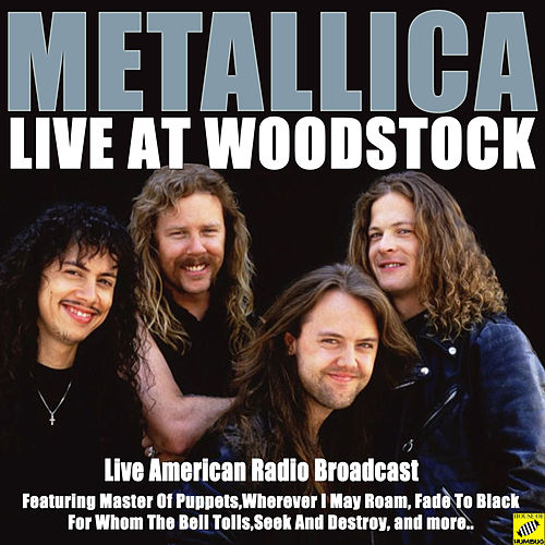 Metallica Live at Woodstock (Live) di Metallica