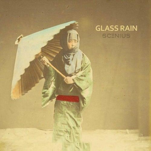 Glass Rain by Scenius