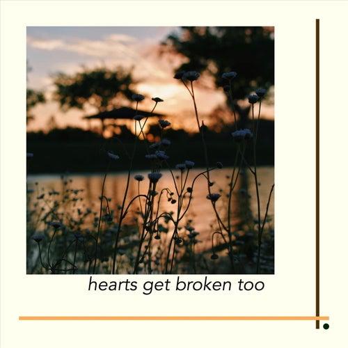 Hearts Get Broken Too de Michele Leigh