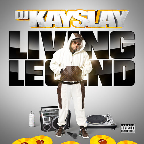 Living Legend by DJ Kayslay
