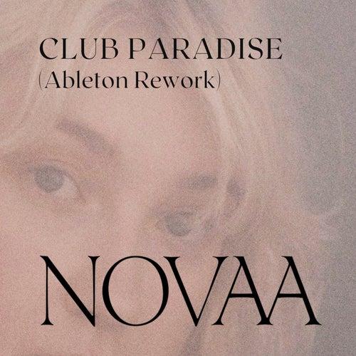 Club Paradise (Ableton Rework) by Novaa