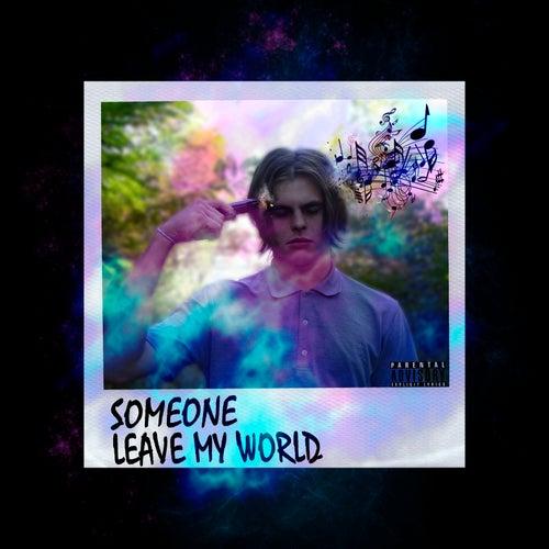 Leave My World di Someone