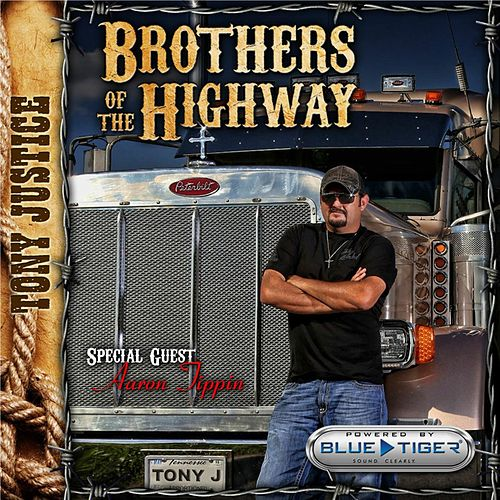 Brothers of the Highway de Tony Justice