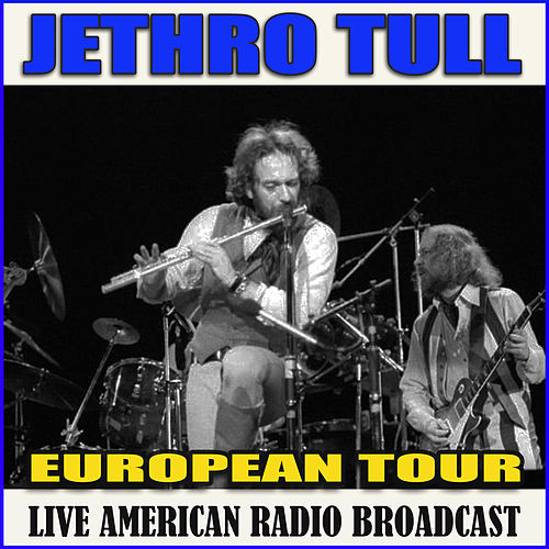 European Tour (Live) by Jethro Tull