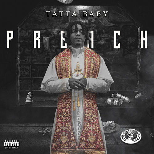 Preach by Tatta Baby