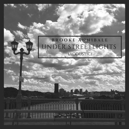 Under Streetlights (Acoustic) by Brooke Annibale
