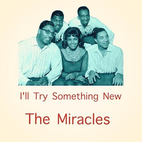 I'll Try Something New de The Miracles