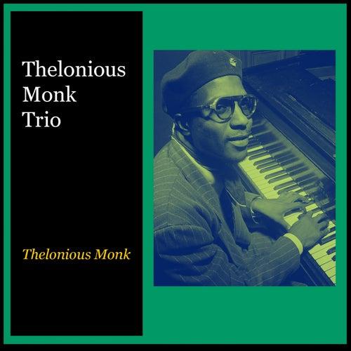 Thelonious Monk Trio de Thelonious Monk