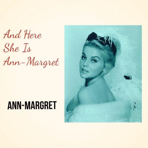 And Here She Is Ann-Margret von Ann-Margret