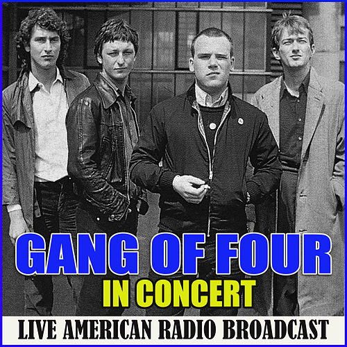 In Concert (Live) de Gang Of Four