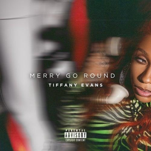 Merry Go Round by Tiffany Evans