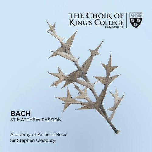 Bach: St. Matthew Passion de Choir of King's College, Cambridge