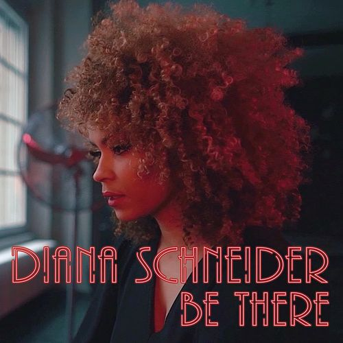 Be There by Diana Schneider