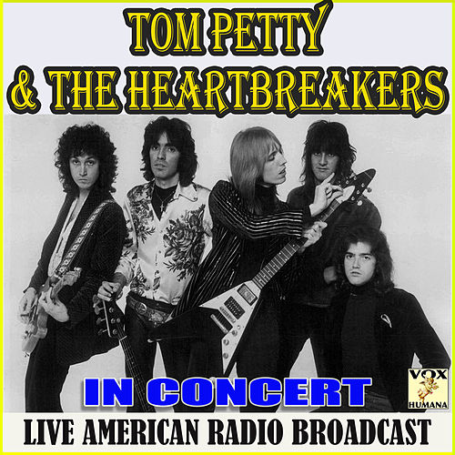 In Concert (Live) by Tom Petty