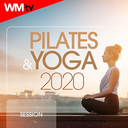 Pilates & Yoga 2020 Session (60 Minutes Non-Stop Mixed Compilation for Fitness & Workout 90 Bpm) von Workout Music Tv