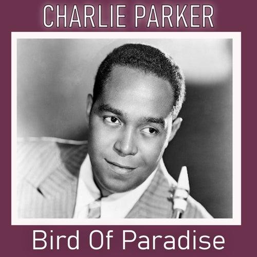 Bird Of Paradise de Charlie Parker