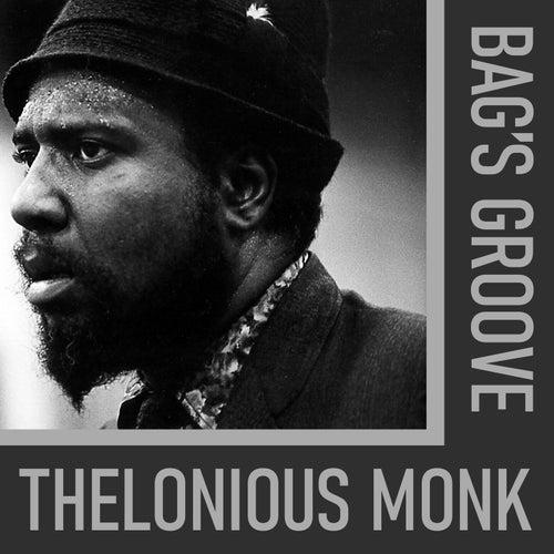 Bag's Groove de Thelonious Monk