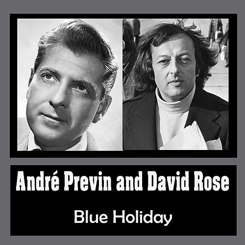 Blue Holiday by André Previn