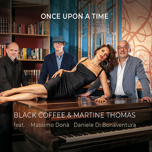 Once Upon a Time de Black Coffee