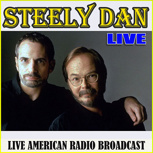 Live (Live) by Steely Dan