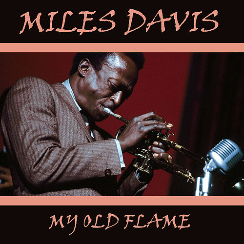 My Old Flame de Miles Davis