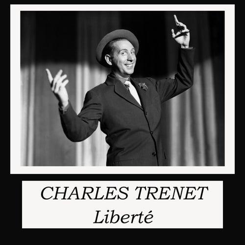 Liberté de Charles Trenet