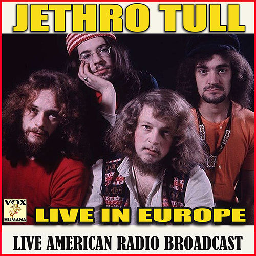 Live in Europe (Live) de Jethro Tull