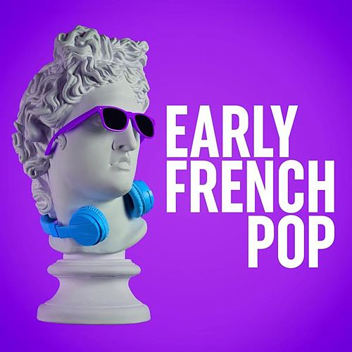Early French Pop de Various Artists