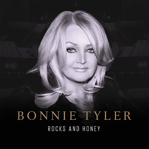 Rocks and Honey by Bonnie Tyler