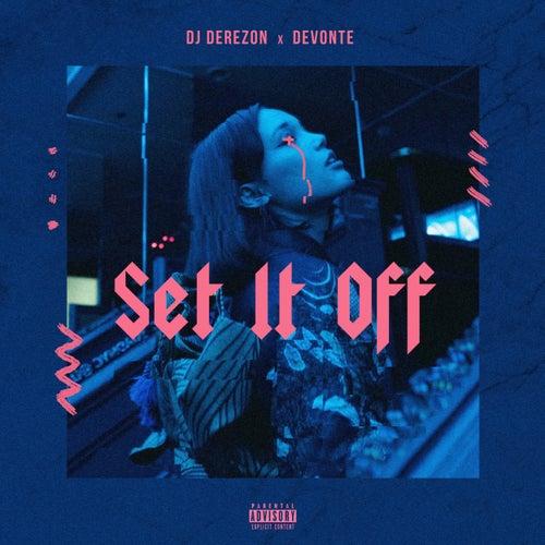 Set It Off de DJ Derezon