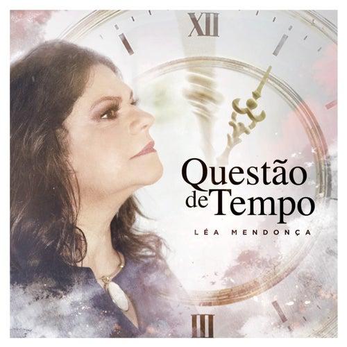 Questão de Tempo by Léa Mendonça