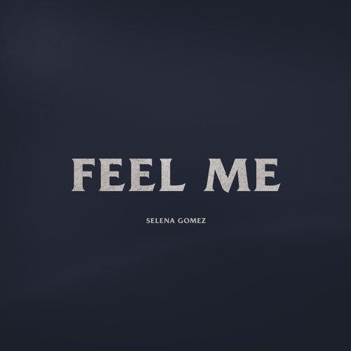 Feel Me de Selena Gomez
