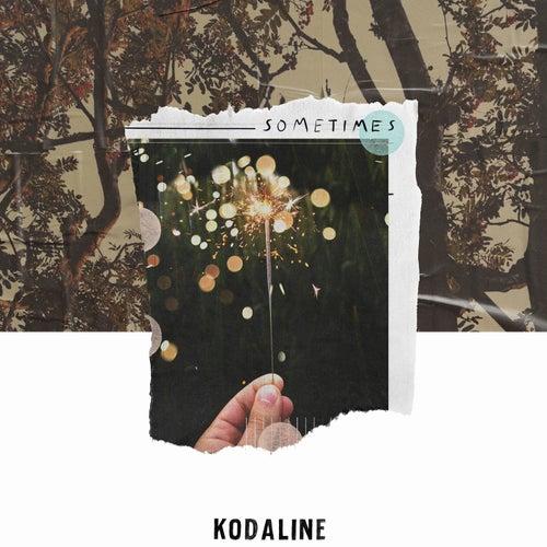 Sometimes de Kodaline