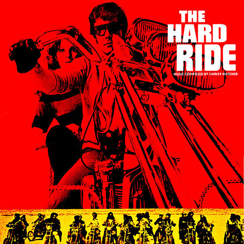 The Hard Ride Soundtrack von Various Artists