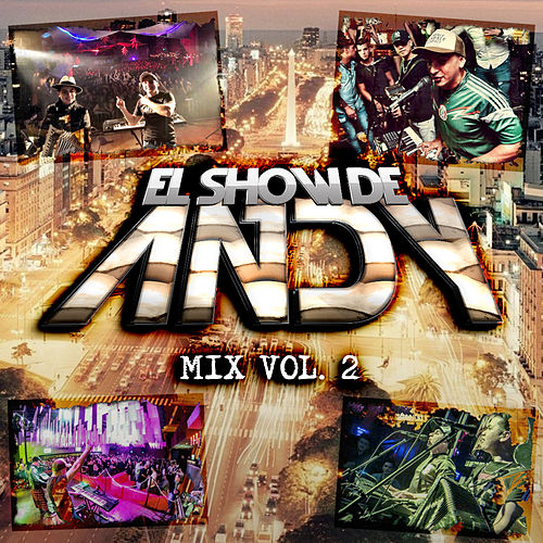 Mix Vol. 2 de El Show de Andy