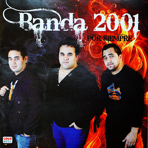 Por Siempre de Banda 2001
