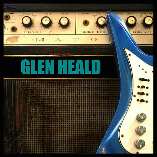 Glen Heald (Remastered) by Glen Heald