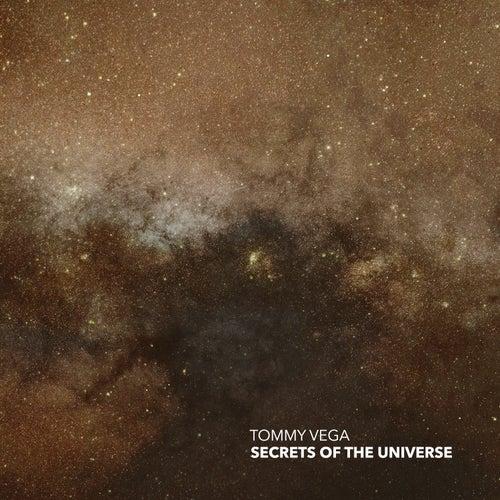 Secrets of the Universe de Tommy Vega