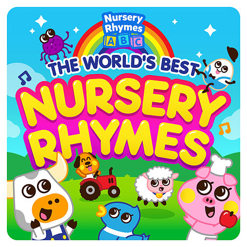 The World's Best Nursery Rhymes by Nursery Rhymes ABC