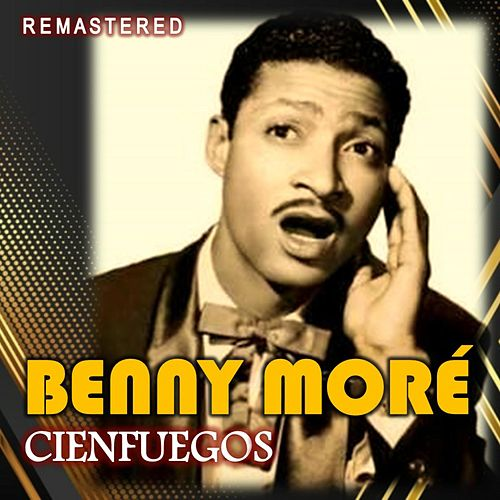 Cienfuegos (Remastered) de Beny More