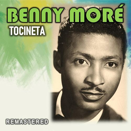 Tocineta (Remastered) by Beny More