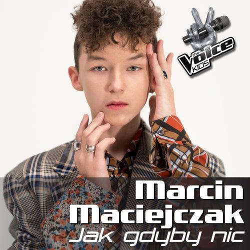 Jak Gdyby Nic von Marcin Maciejczak