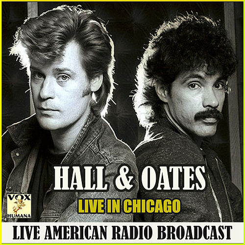 Live in Chicago (Live) by Daryl Hall & John Oates