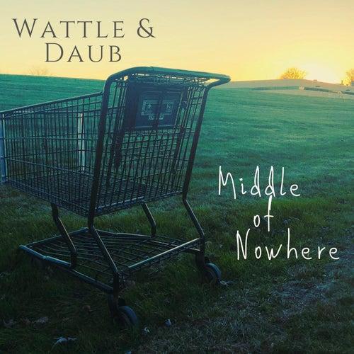 Middle of Nowhere de Wattle