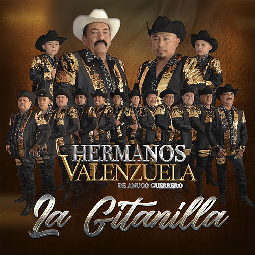 La Gitanilla de Hermanos Valenzuela