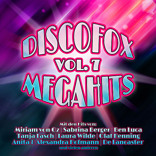 Discofox Megahits, Vol. 7 von Various Artists
